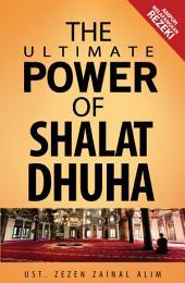 The Ultimate Power of Shalat Dhuha