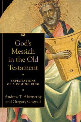 God s Messiah in the Old Testament