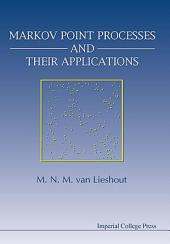 Markov Point Processes And Their Applications