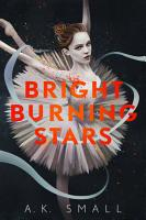 Bright Burning Stars PDF