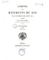 Comptes des bâtiments du roi sous le règne de Louis XIV: Volume102,Partie4