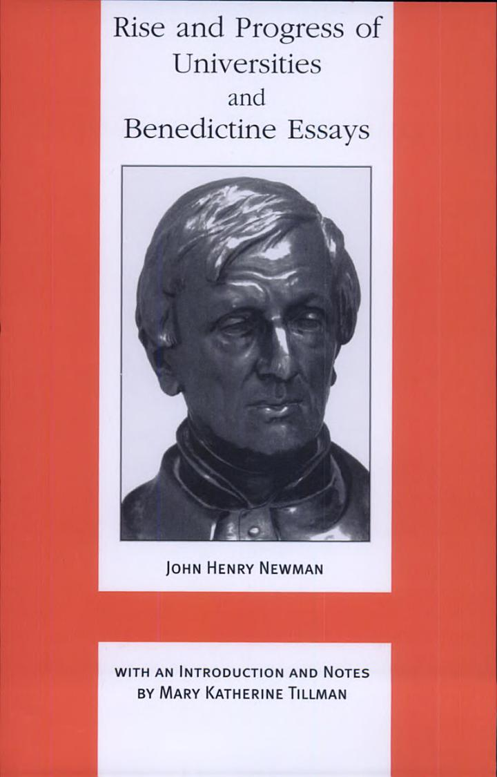 Rise and Progress of Universities And, Benedictine Essays