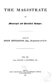 Reports of New Magistrates' Cases Argued and Determined in All the Courts of Common Law at Westminster, 1844-1851: Volume 5