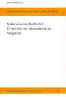 Naturwissenschaftlicher Unterricht im internationalen Vergleich