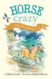 The Sea Rescue: Horse Crazy