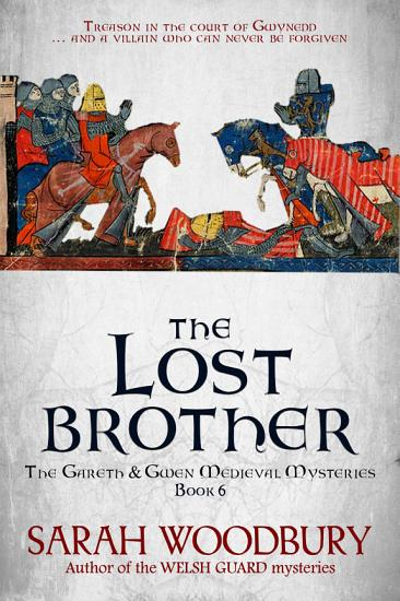 The Lost Brother  The Gareth   Gwen Medieval Mysteries Book 6  PDF