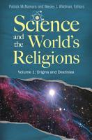 Science and the World s Religions  3 volumes  PDF
