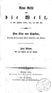 Neue Reise um die Welt in den Jahren 1823, 1824, 1825 und 1826: Band 1