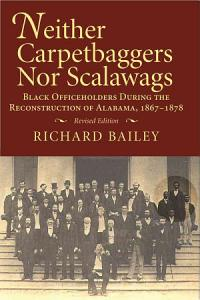 Neither Carpetbaggers Nor Scalawags PDF