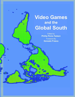Video Games and the Global South PDF