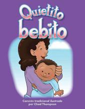 Quietito Bebito (Hush, Little Baby) (Spanish Version) (Las Familias (Families))