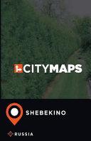 City Maps Shebekino Russia