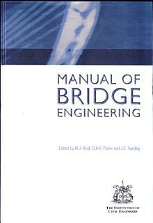 The Manual of Bridge Engineering Book