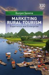 Marketing Rural Tourism: Experience and Enterprise