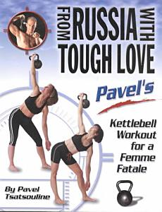 From Russia with Tough Love Book