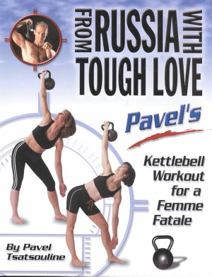 From Russia with Tough Love