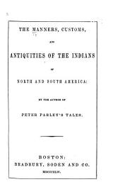 The Manners, Customs, and Antiquities of the Indians of North and South America: Volume 12