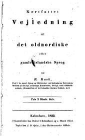 Kortfattet Vejledning til det oldnordiske eller gamle islandske Sprog