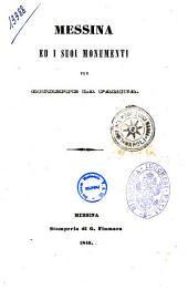 Messina ed i suoi monumenti per Giuseppe La Farina
