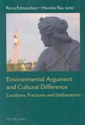Environmental Argument and Cultural Difference PDF