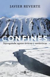 Confines: Navegando aguas árticas y antárticas