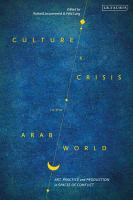 Culture and Crisis in the Arab World PDF