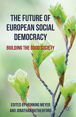 The Future of European Social Democracy PDF