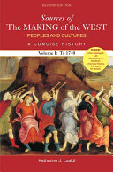 Sources Of The Making Of The West Peoples And Cultures A Concise History Book PDF
