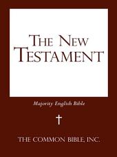 The New Testament: Majority English Bible