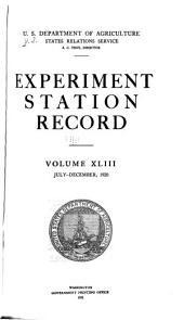 Experiment Station Record: Volume 43