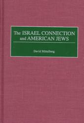 The Israel Connection and American Jews