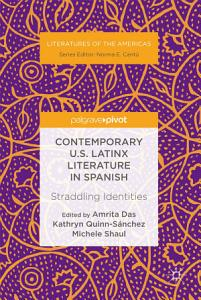 Contemporary U S  Latinx Literature in Spanish PDF