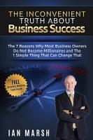 The Inconvenient Truth About Business Success PDF