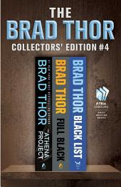 Brad Thor Collectors' Edition #4: The Athena Project, Full Black, and Black List