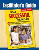 Facilitator s Guide to What Successful Teachers Do PDF