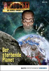 Maddrax - Folge 426: Der sterbende Planet