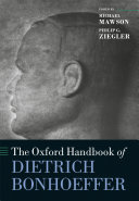 The Oxford Handbook of Dietrich Bonhoeffer