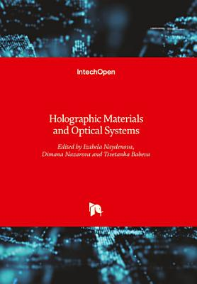 Holographic Materials and Optical Systems