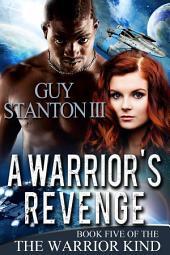 A Warrior's Revenge: Fantasy