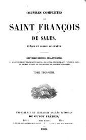 Œuvres complètes de Saint François de Sales, Evêque et prince de Genéve: Volume3