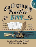 Calligraphy Practice Book   Creative Calligraphy and Hand Lettering Notebook Paper
