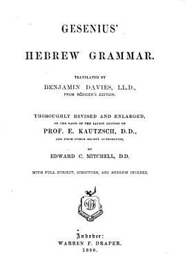 Gesenius s Hebrew Grammar with Reading Book
