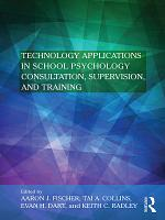 Technology Applications in School Psychology Consultation, Supervision, and Training