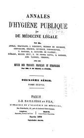 Annales d'hygiène publique, industrielle et sociale: Volumes37à38