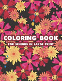 Coloring Book For Seniors In Large Print