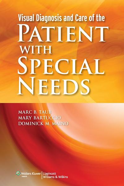 Download Visual Diagnosis and Care of the Patient with Special Needs Book