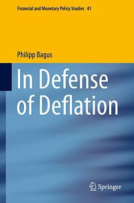 In Defense of Deflation PDF