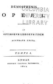 Demosthenis Opera: Ad optimorum librorum fidem accurate edita ...
