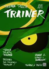 Pokemon Polish Trainer 01: Magazyn polskiego trenera Pokemon!