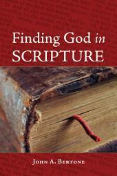 Finding God in Scripture